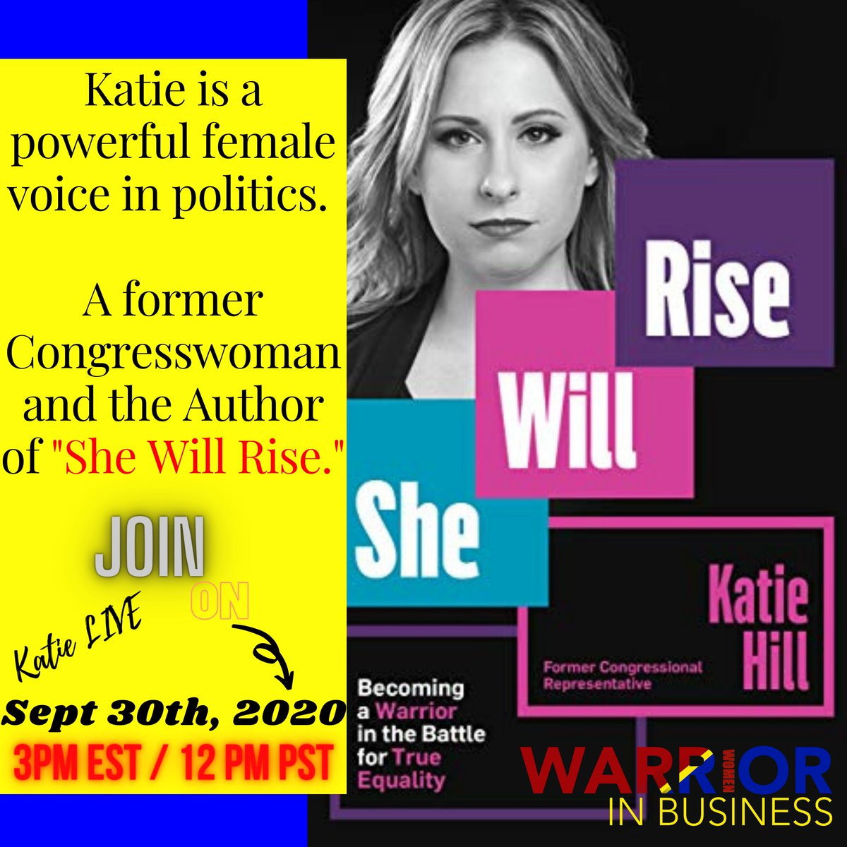 Women in Politics & Law , as we have witnessed in the passing of RBG this week are critical to gaining equality. Katie Hill, Frm. Congresswoman & author, 'She Will Rise' will join WWIB Host Jasmine Sandler next Wed, 9/30. Listen, watch, win a book. RSVP https://t.co/ZbwFAWale3 https://t.co/Q4FT1Ivl3C