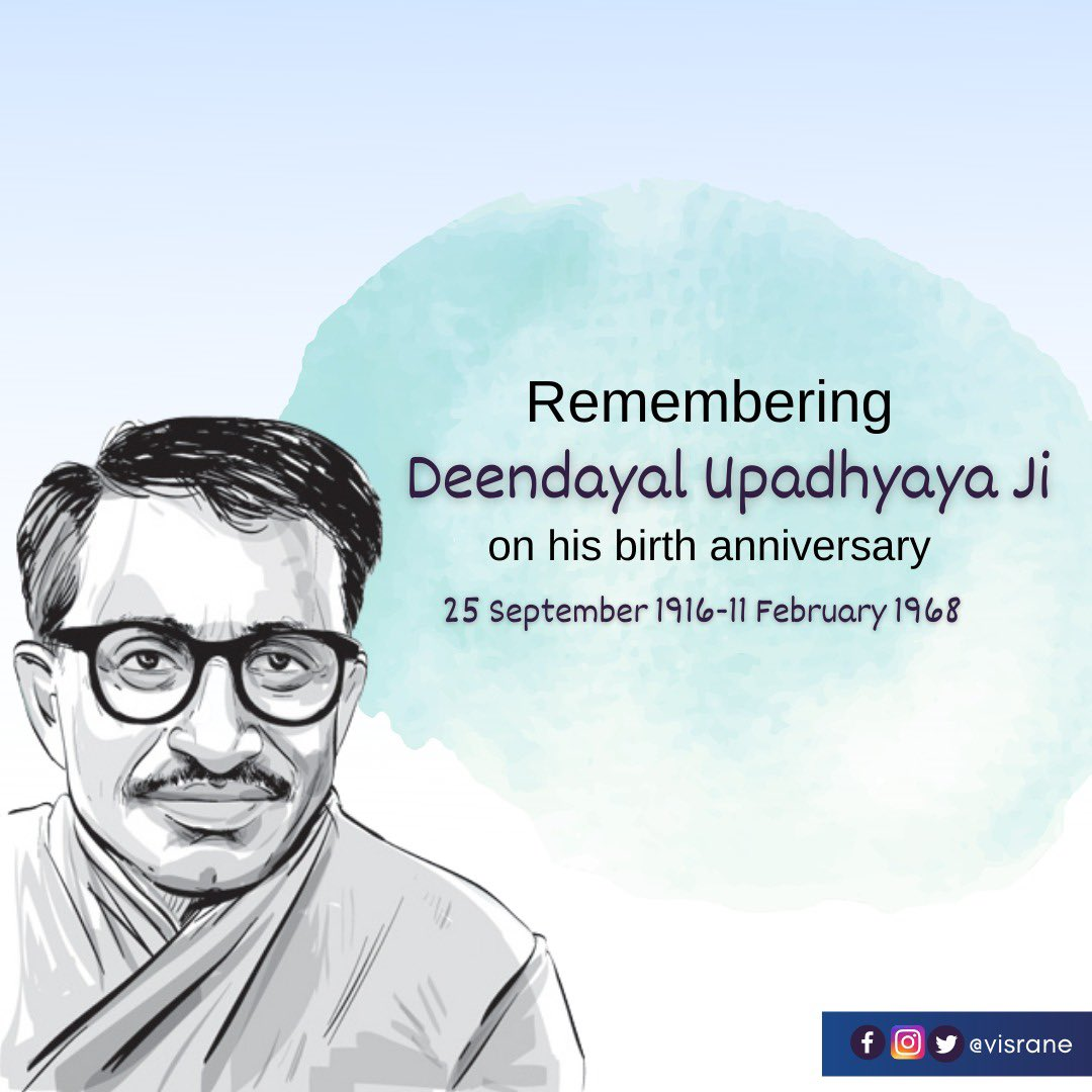 Remembering the founder of Integral Humanism and Antyodaya, #PanditDeenDayalUpadhyay on his 104th Birth Anniversary.  A visionary leader, great philosopher, who worked relentlessly for the upliftment of the people at the grassroot level. https://t.co/4VQtTtsJPp