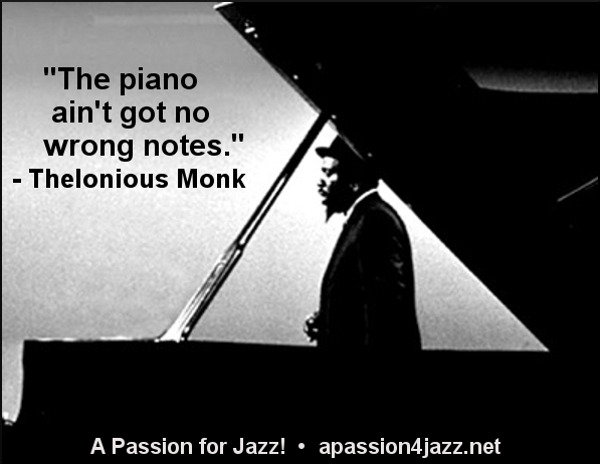 """♪♫ """"The #piano ain't got no wrong notes."""" - Thelonious Monk #jazz  • https://t.co/OZl8HJnnge • https://t.co/5yyK9cIr8Y"""