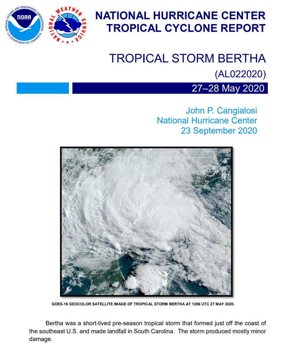 The Tropical Cyclone Report for Tropical Storm #Bertha (May 27-28, 2020 has been posted on the NHC website. Bertha was a short-lived tropical storm that made landfall in South Carolina. https://t.co/cxBxoddRN5 https://t.co/sbpvltmiDk