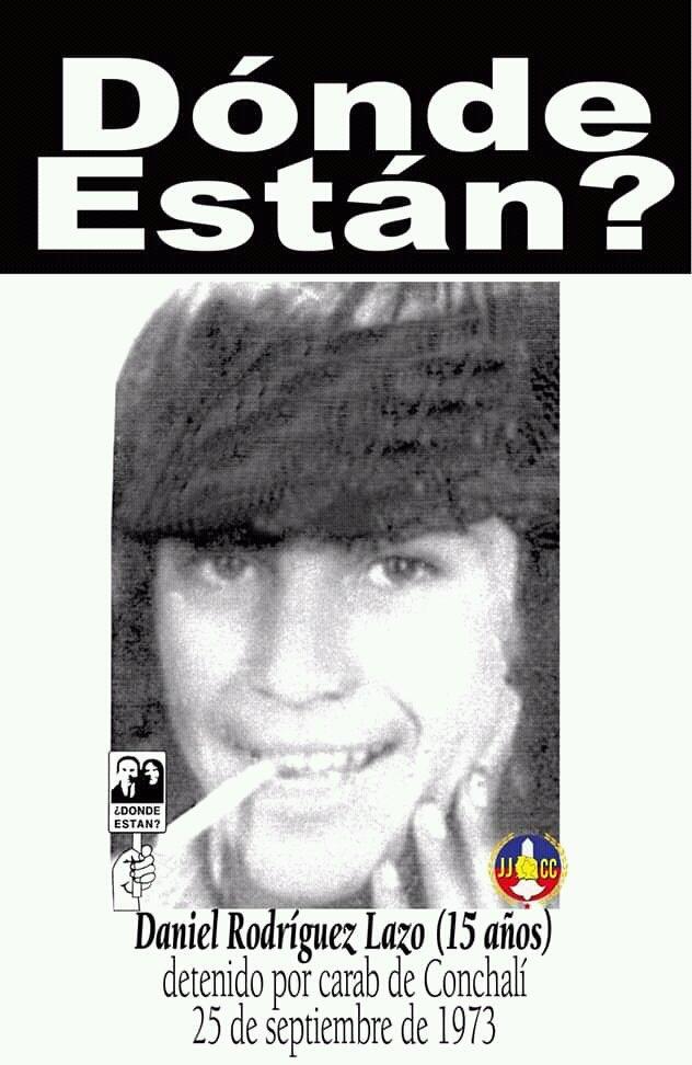 Daniel Eliseo Rodríguez Lazo, de 15 años de edad, militante de las Juventudes Comunistas, fue detenido el 25 de septiembre de 1973, por una patrulla de Carabineros de Conchalí, quienes lo condujeron a un lugar desconocido, ignorándose noticias del menor a partir de ese momento. https://t.co/LGSJUHUZFY