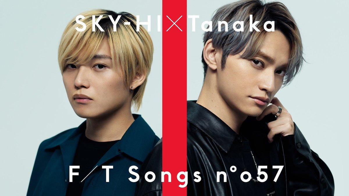 【#THEFIRSTTAKE】-No.57SKY-HI (@SkyHidaka )-▼今夜