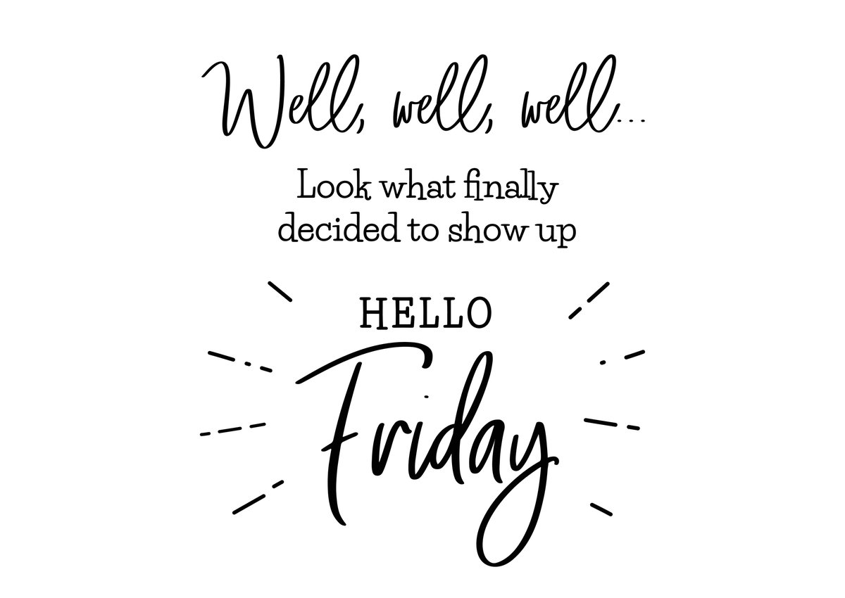 Happy Friday!!! We hope you all have a great weekend!