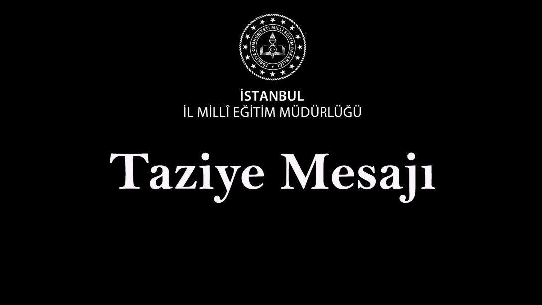 Taziye Mesajı 👉 https://t.co/uoQP5oolDp @tcmeb @memleventyazici https://t.co/zdrwtmXWjb