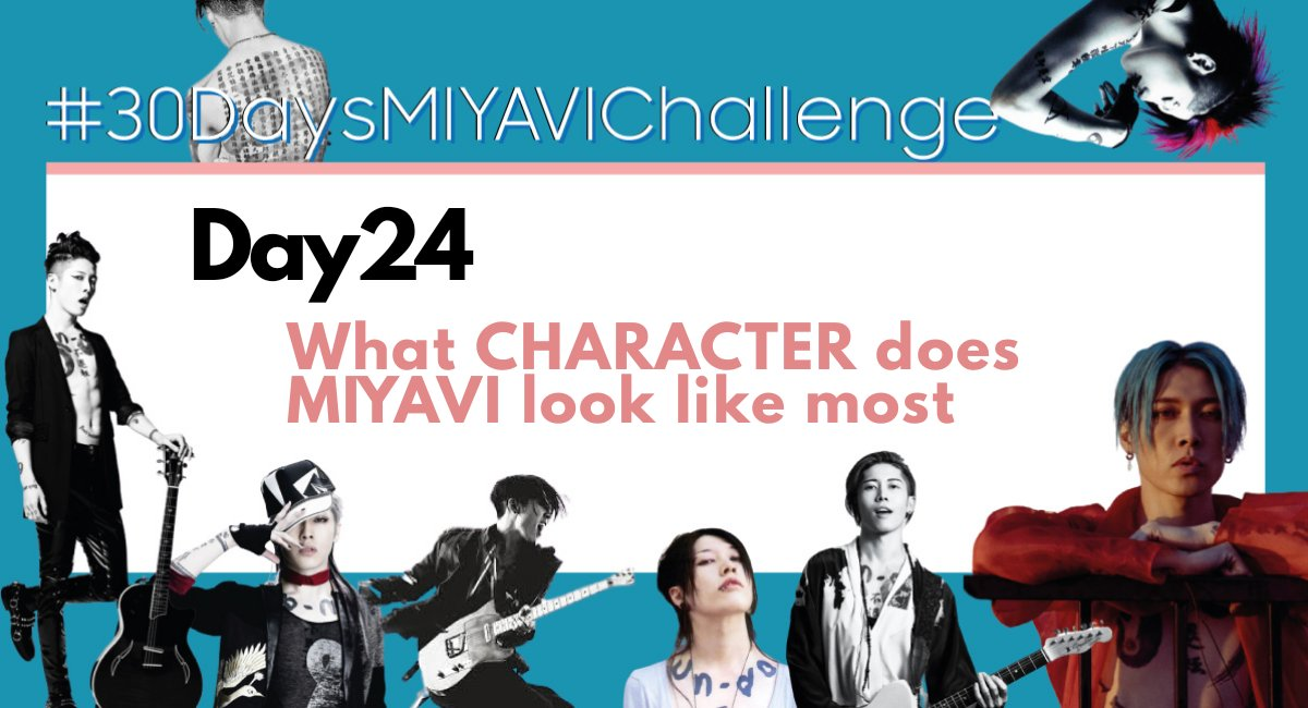 #30DaysMIYAVIchallenge | Day24 What Character does MIYAVI look like most?? https://t.co/NZXiW69fQH https://t.co/SeIIQkMHbr
