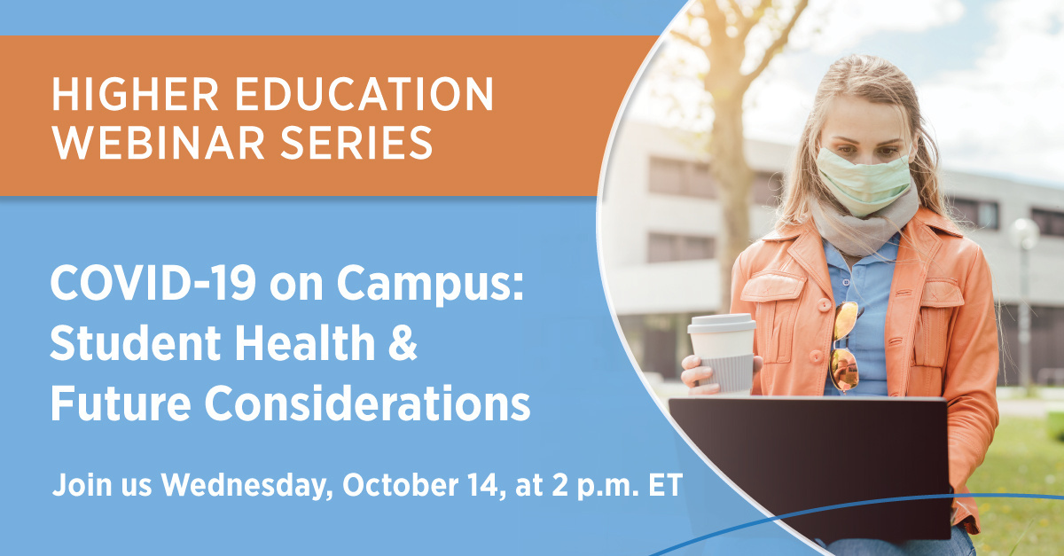 Register for our upcoming webinar, COVID-19 on Campus: Student Health & Future Considerations, to review how top institutions are planning for the spring term and the 2021-2022 policy year. #highereducation #studenthealth #covid19 #campus bit.ly/304ueHR