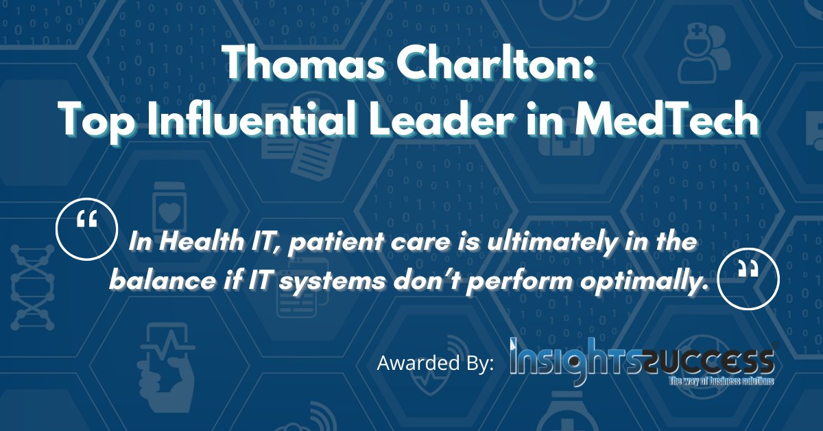 Congratulations to our CEO and Chairman, Thomas Charlton, for being recognized by @insightssuccess as One of the Top Ten Influential Leaders in MedTech in 2020. #healthIT #EUC #beproactive #Goliath https://t.co/GvCJxqEdz1 https://t.co/BHK27WhsuF