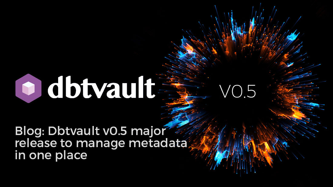 We have released v0.5 of our #dbtvault package, our open source software tool to automate the generation of #DataVault structures for #Snowflake #databases. Click Here https://t.co/Yvscchop9r to see more and try it. #DataWarehouse #WWDVC #ModernDW #AgileDW https://t.co/Oewo8yWYFi