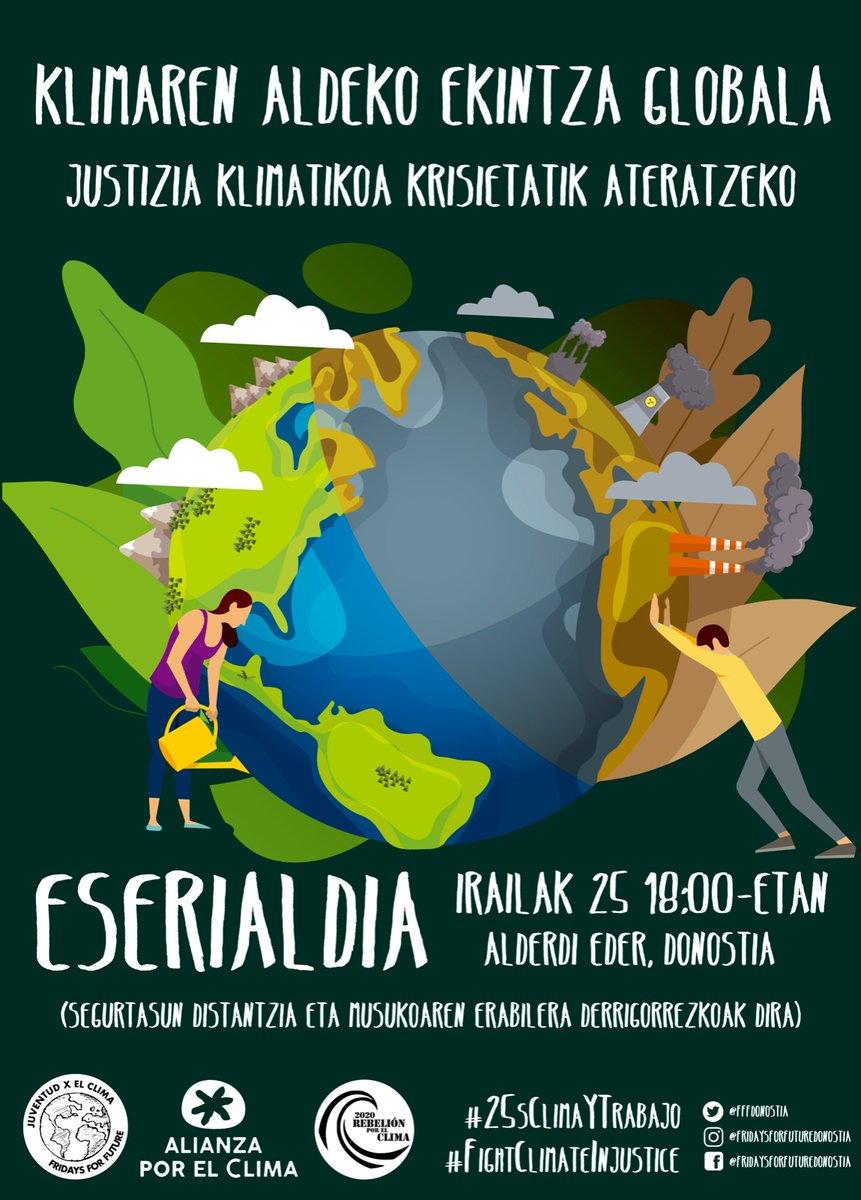 Gaur klimaren aldeko ekintza globala izango dugu Euskal Herrian ere.  📍Donostian, Alderdi Ederren  🕕 18.00etan  Aldatu sistema, ez klima! ✊ https://t.co/x9Rm6Ssnrf