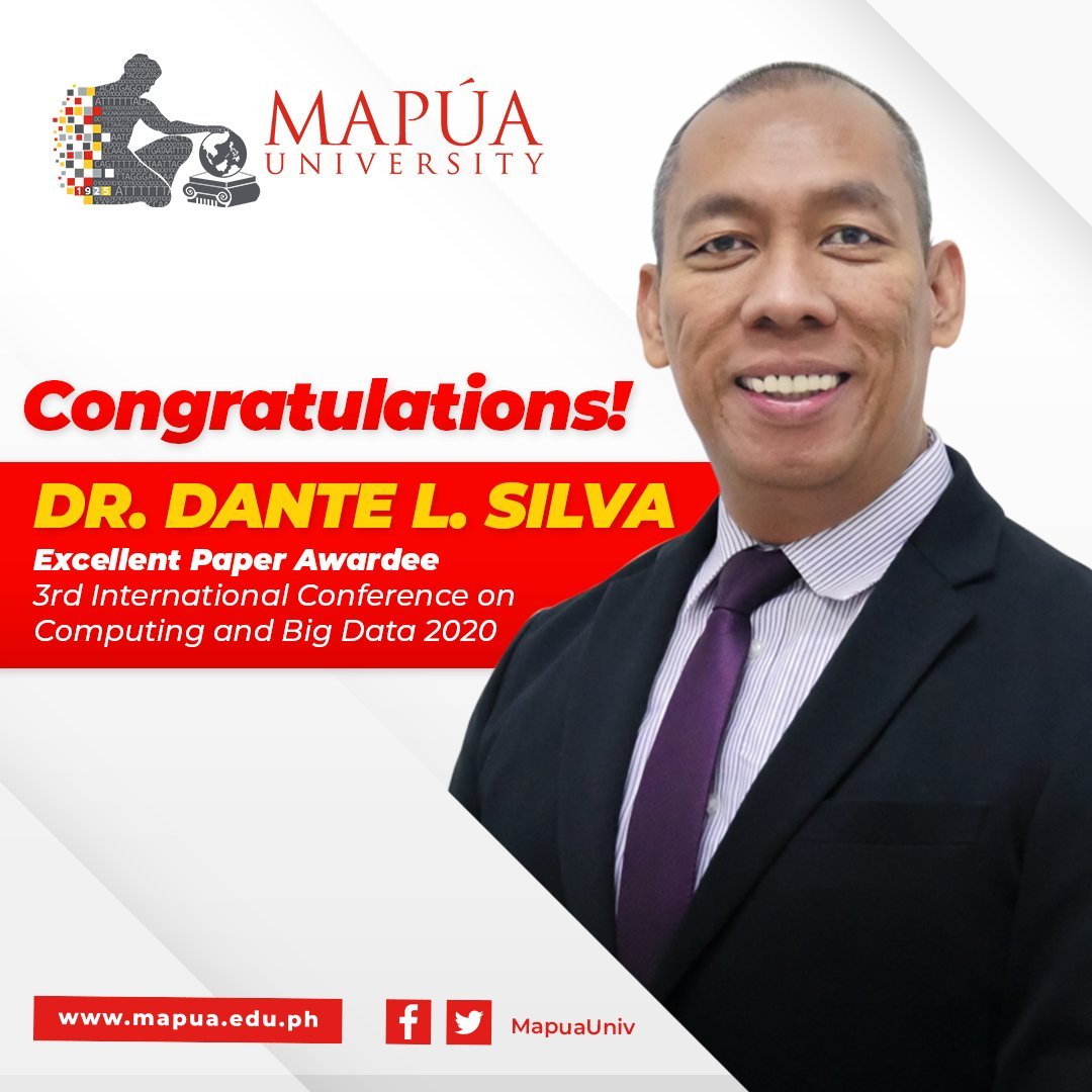 Congratulations to Dr. Dante L. Silva of Mapúa's School of Civil, Environmental, and Geological Engineering for having been awarded the Excellent Paper in the 3rd International Conference on Computing and Big Data 2020. #VivaMapua #MapuanExcellence https://t.co/jdNOTTwcCT