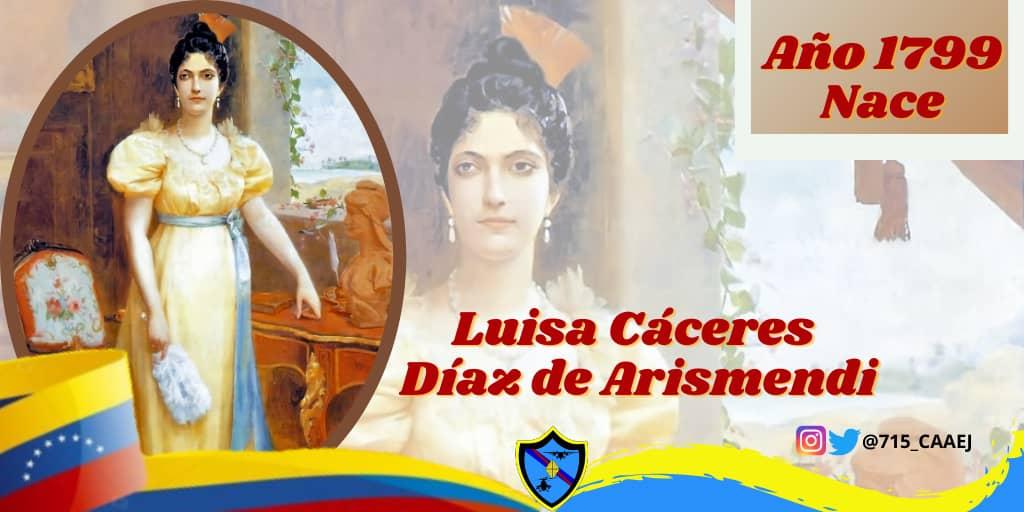 🗓️ #25Sep    En el año de 1799, nació en Caracas la heroína Luisa Cáceres de Arismendi, mujer digna de admiración por su valentía y lealtad a la patria. Fue apresada en represalia a la resistencia de su esposo al dominio español. #VenezuelaGarantíaDeDDHH #FANB #ArmaMaestra https://t.co/uaJ2duLi1U