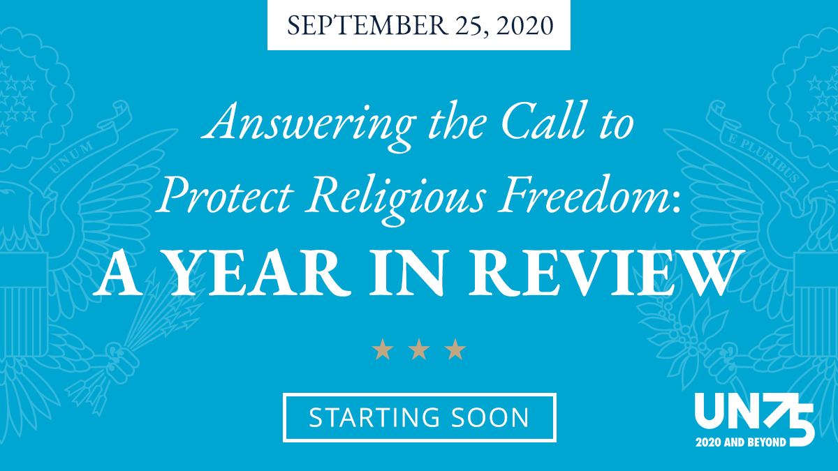 """At 9:00 a.m. ET, @IRF_Ambassador will deliver remarks on """"Answering the Call to Protect Religious Freedom: A Year in Review"""". Watch live at https://t.co/58Uc9lIgDz and https://t.co/ilfKrGta5d. #UNGA https://t.co/aMtpSAdzBh"""
