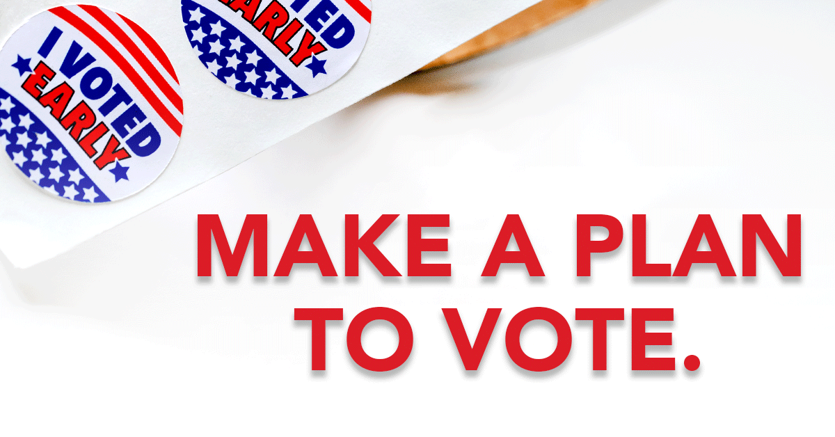 It's time to make a plan to VOTE!   For more information, visit: https://t.co/lQYB8jZfOp https://t.co/Tw9gP6w712