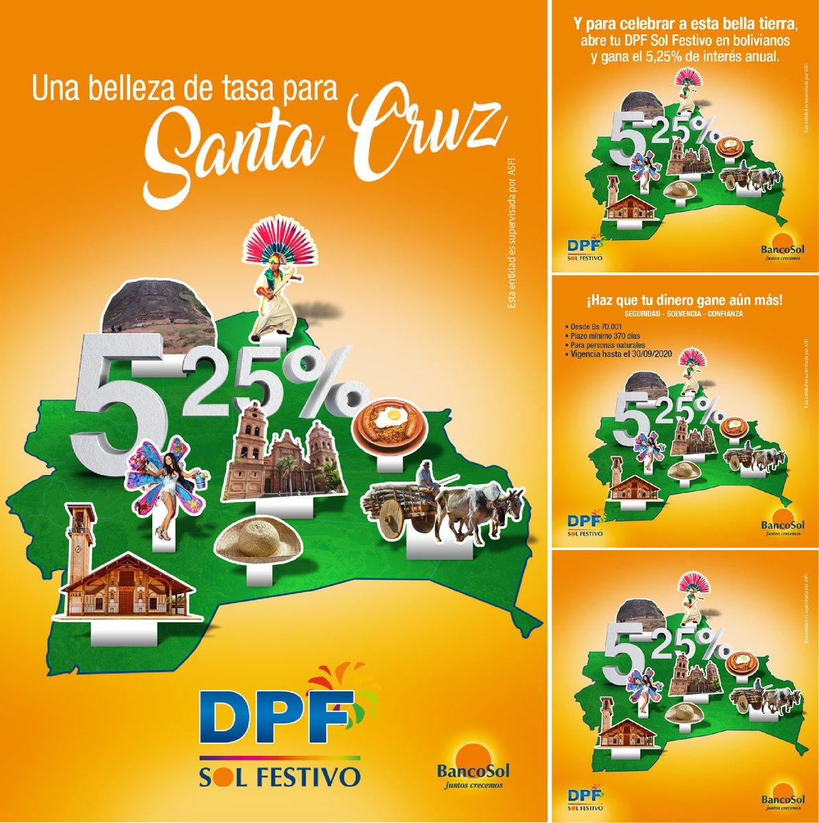 ¡Una tasa para la hermosa Santa Cruz! En el mes de su aniversario, celebremos a esta bella tierra con una tasa del 5,25% de interés anual. Abre tu DPF Sol Festivo en bolivianos y haz crecer tu dinero.  Juntos Crecemos. #BancoSol  #VamosAEstarBien https://t.co/SHMu9KTs7D