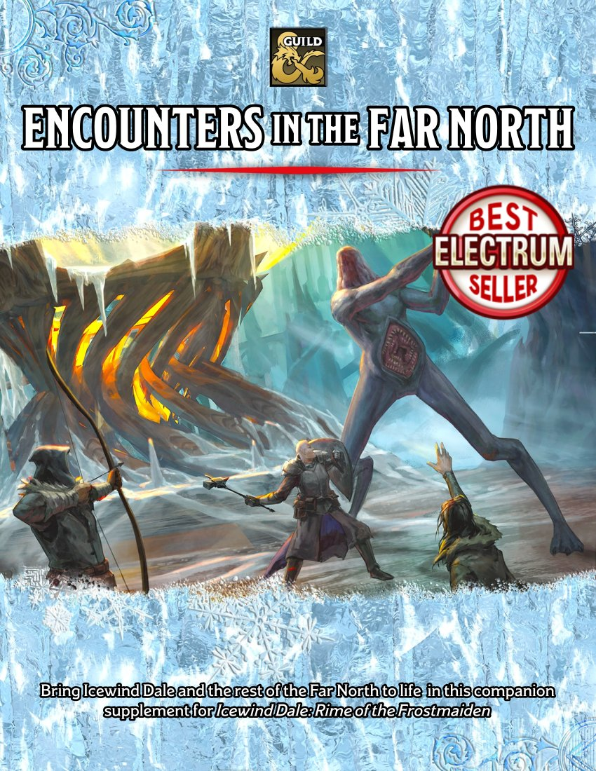 Encounters in the Far North is now an ELECTRUM best seller! HUGE thanks to everyone who's purchased and to @MTBlack2567 @cconowitch @skydawn1 and @NavigatorOf for putting together such great work!  https://t.co/UvkNAkRwyV  #dnd #dmsguild #guildbulletin #icewinddale #RotFM #DnD5e https://t.co/hOccyGnUQy