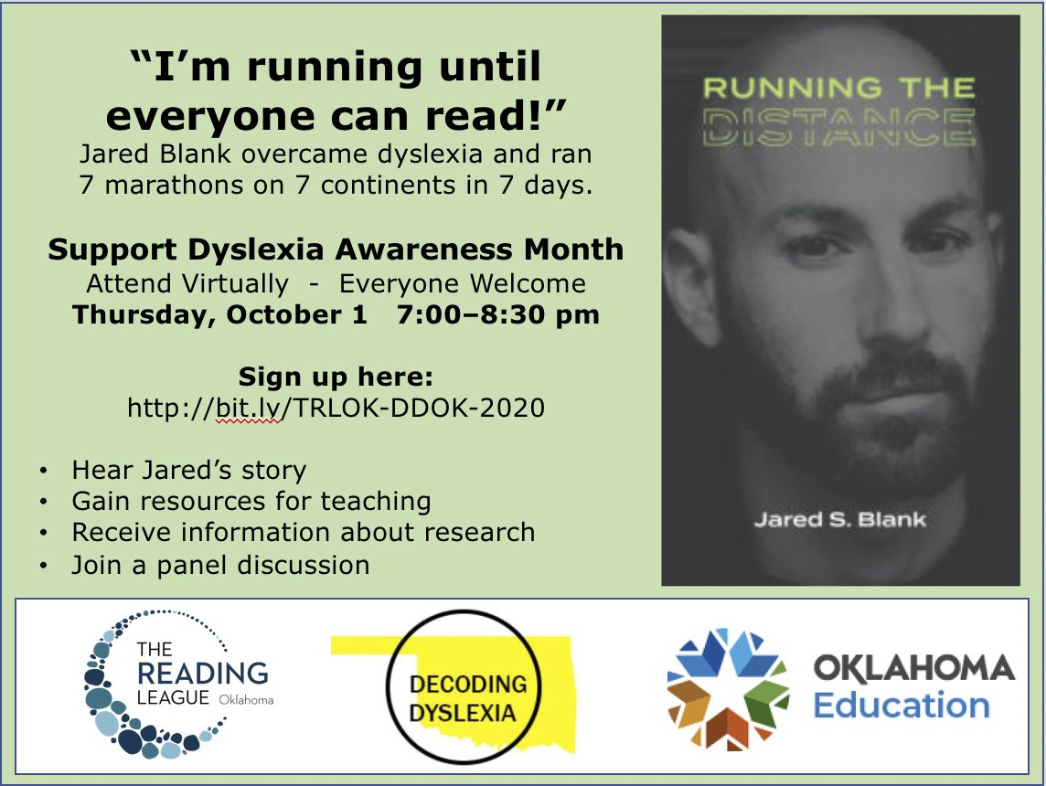 October is Dyslexia Awareness Month! @TRL_OK  is proud to partner with @DDOK_official & @oksde to begin the month w/ the inspirational story of Jared Blank & a panel to address how dyslexia is addressed in OK. Register in advance https://t.co/JlFc7f9GsQ  #oklaed @reading_league https://t.co/QyIMPgW7bn