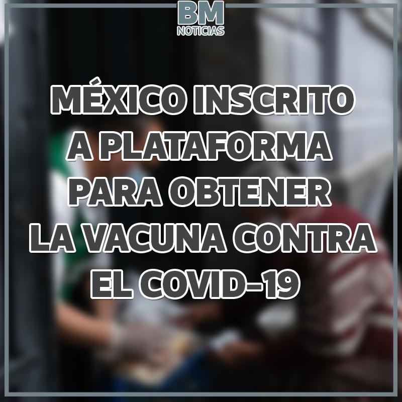 #BMnoticias #MÉXICO, INSCRITO EN LA PLATAFORMA GLOBAL DE LA #OMS PARA TENER LA #VACUNA  El gobierno mexicano ingresó de manera formal a Covax, plataforma de la Organización Mundial de la Salud (OMS)  https://t.co/P3hd6bm8LS https://t.co/8FFqe1viCe