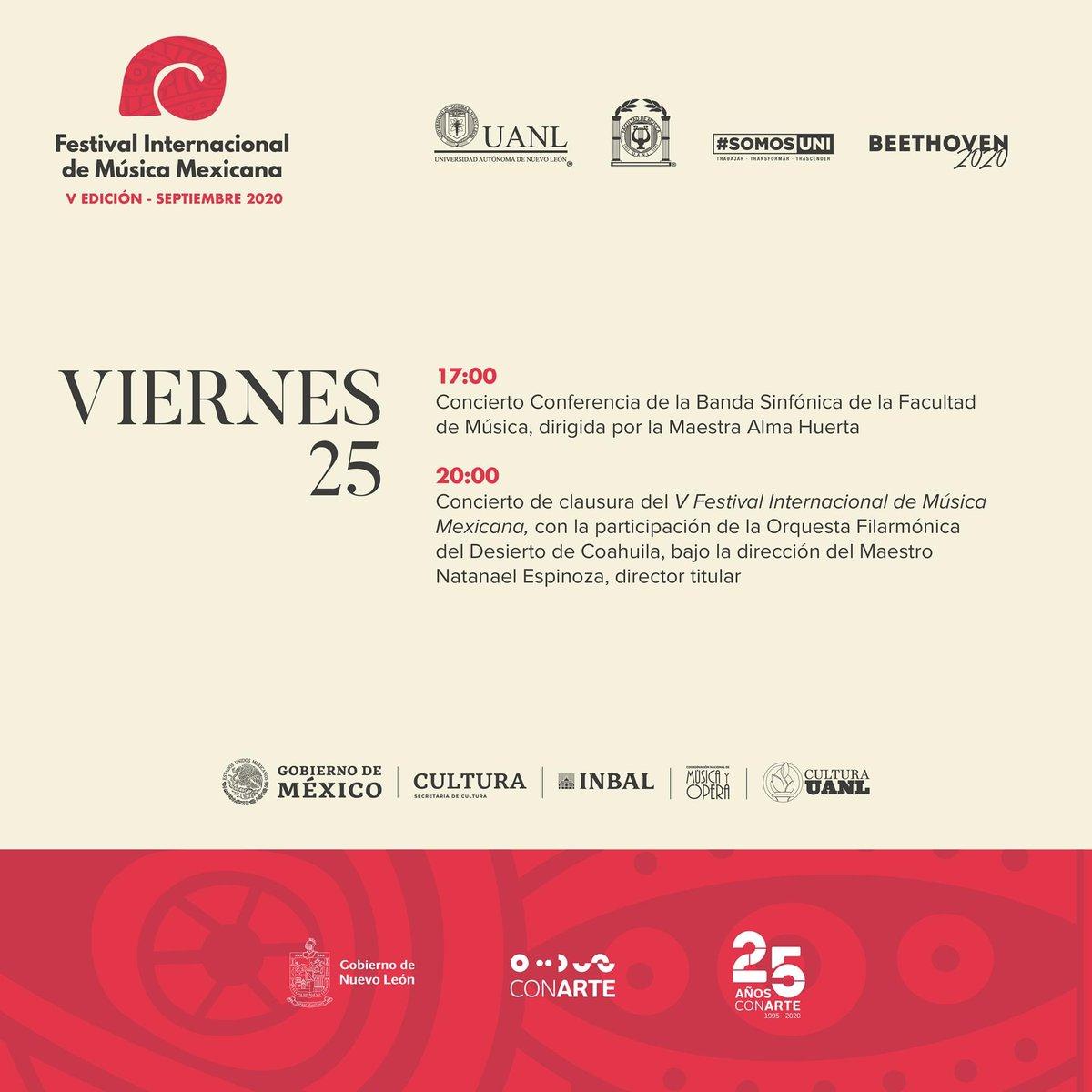 Aquí la cartelera de actividades en el cierre del Festival Internacional de Música Mexicana.  ¡No te lo pierdas!  #SomosUni #SomosFamus #Beethoven2020  @conartenl @FAMUS_UANL @uanl @MusicaINBA https://t.co/CmHvmAKusn