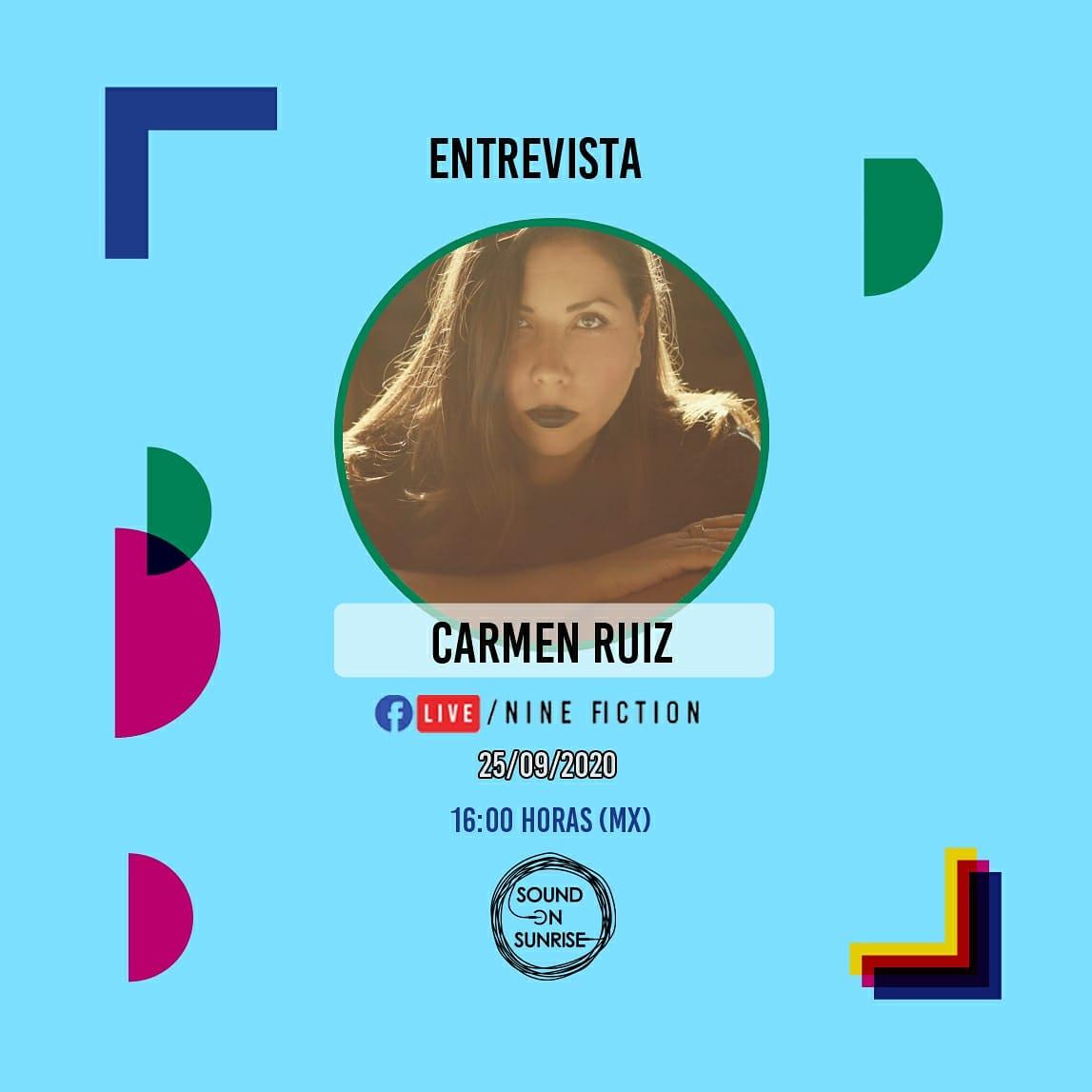 Hoy viernes 25 de septiembre a partir de las 16:00 horas tendremos entrevista previo a las sesiones musicales de Sound on Sunrise. Te esperamos para platicar con @carmenruizmx , compositora, música y cantante mexicana. Escucha la entrevista por el Facebook Live de @ninefiction https://t.co/qJVVeb7Ugu