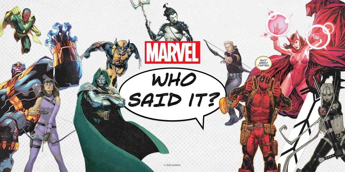 🗯️ Who said it? Can you guess which Marvel character said these iconic lines?
