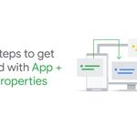 Image for the Tweet beginning: App + Web properties in