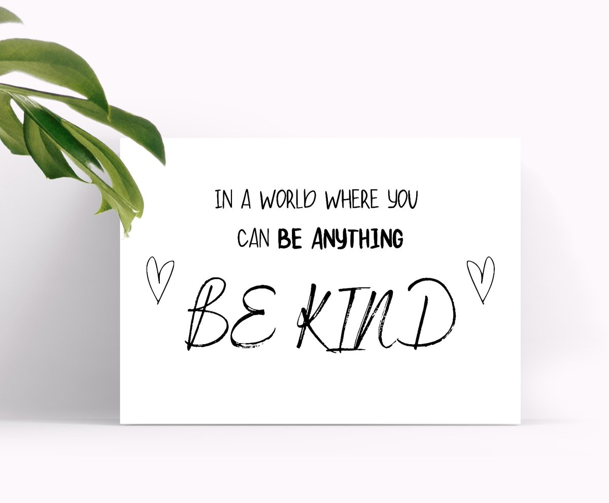 In a world where you can be anything...  Be kind!  #BeKind21 #BeKindToAllKinds #bekindtoyourself #wallart #wallartforsale #etsyshop https://t.co/X3N9Z1kdfQ