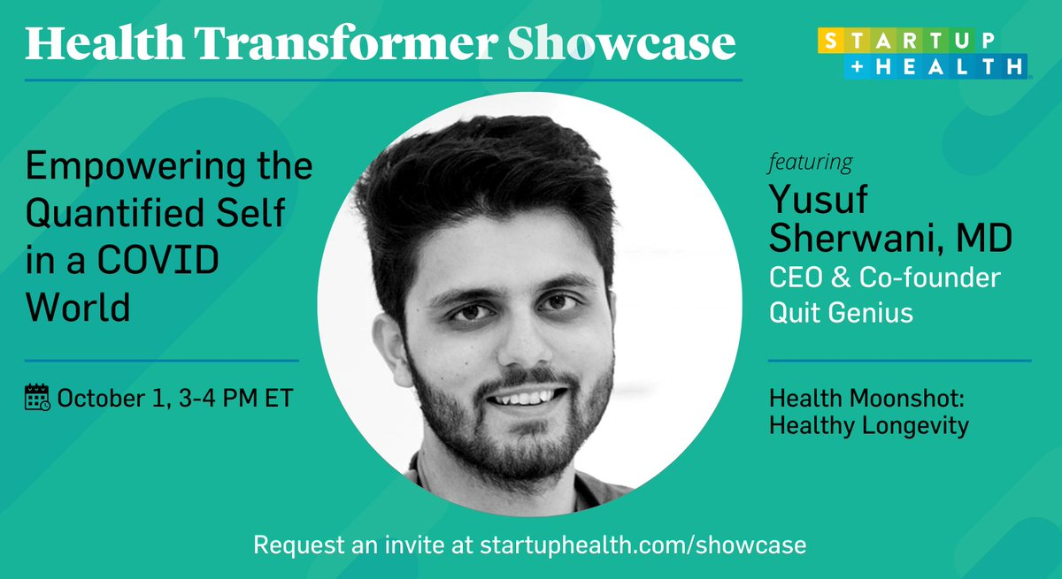 Tune in Oct 1 to hear from @ysherwani MD, CEO/Co-founder of StartUp Health co @QuitGenius in our virtual Health Transformer Showcase! Request an invite ⤵️ https://t.co/AAtrI6TlZe https://t.co/GQJnZYwV09