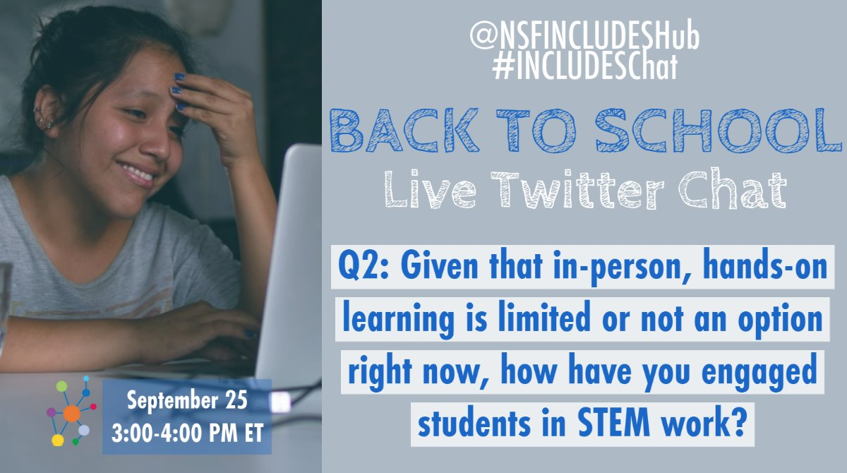 #INCLUDESChat  Q2: Given that in-person, hands-on learning is limited or not an option right now, how have you engaged students in STEM work? https://t.co/BR5TPHiAqx