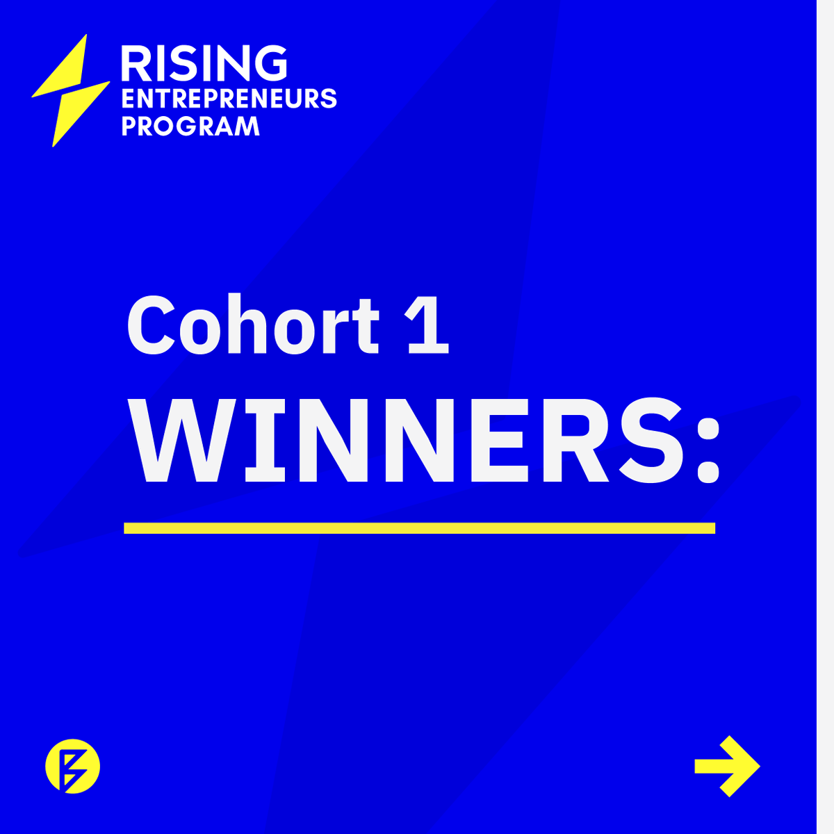 Congratulations to the Rising Entrepreneurs Program Cohort 1 teams who, despite a challenging year, successfully completed the program.  We're thrilled to announce our winners! Each team will receive an additional $60,000 grant to help their business continue scaling and growing.