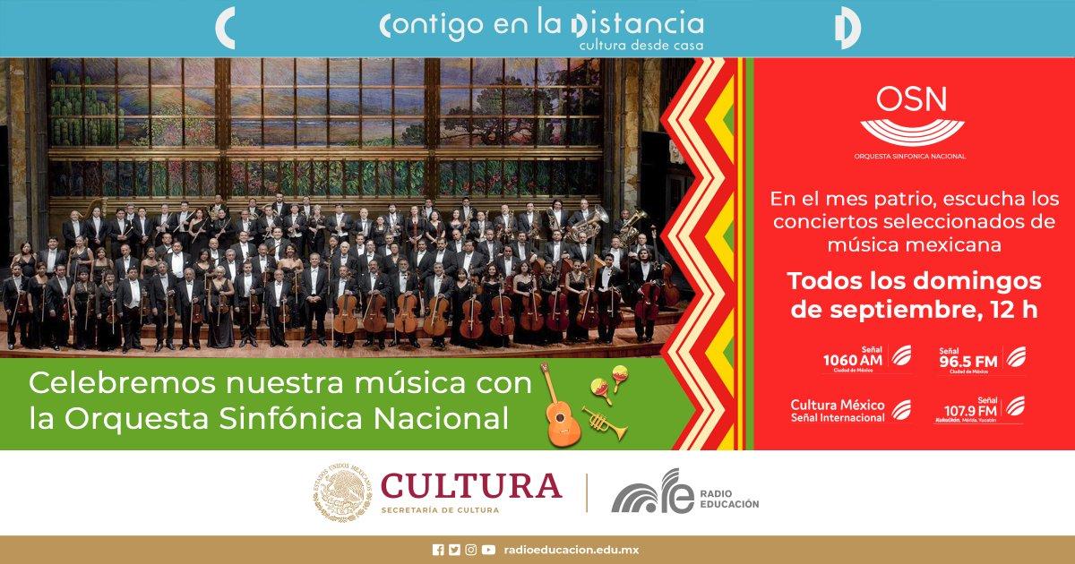 ¡Viva México!  En este mes patrio te invitamos a escuchar una selección de conciertos de música mexicana a cargo de la @OSN_MX   ¡Celebremos nuestra música!  ⏰ Este domingo a las 12 h 📻 1060 AM y 96.5 FM 💻 https://t.co/njtUo3oxM1 https://t.co/AT92aqucYo