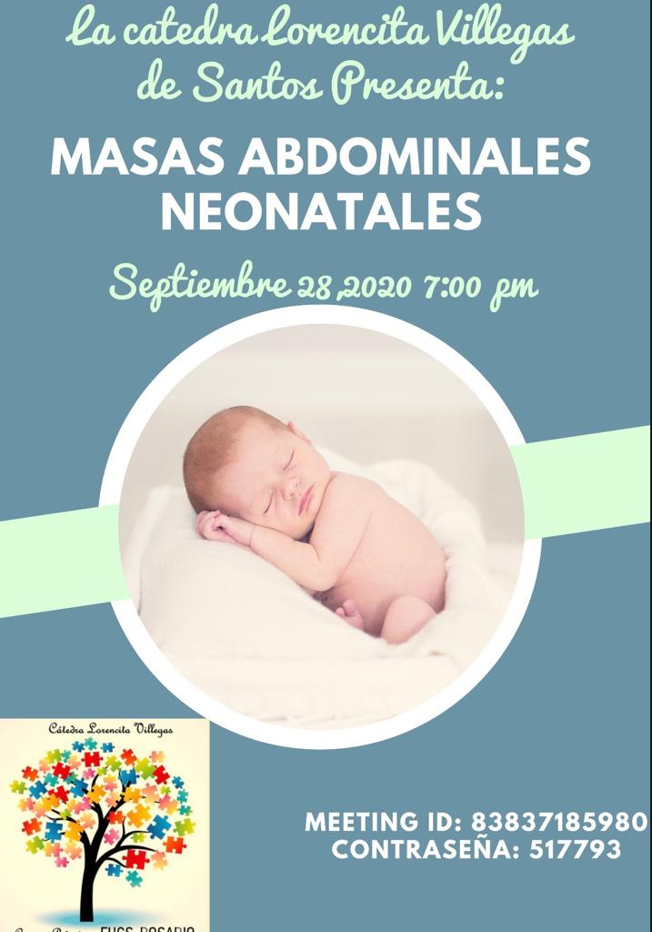 La cátedra Lorencita Villegas de Santos Los invita al webinar del Lunes : Masas abdominales neonatales  Fecha : Lunes 28 de septiembre de. 2020 Hora :19:00 Bogotá Zoom: 83837185980 Clave:517793  #some4pedsurg https://t.co/U9Q0d1tClz