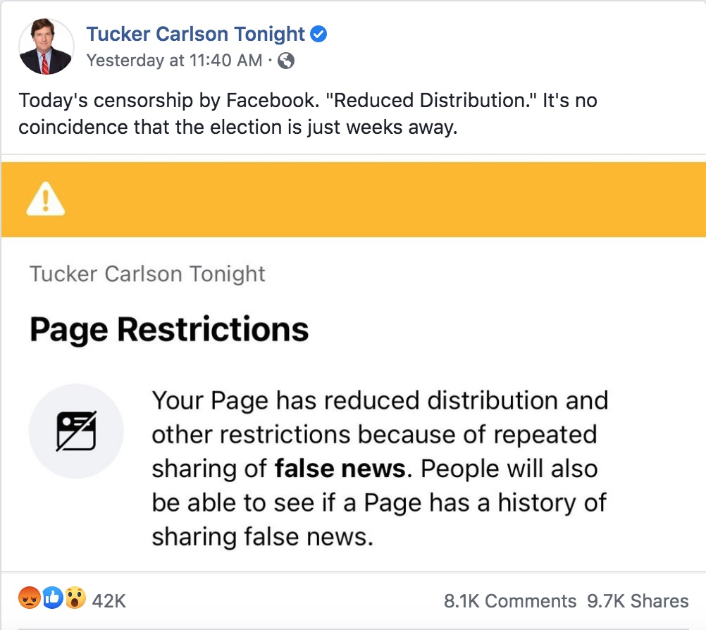Facebook appears to be censoring and restricting Tucker Carlson's massive Facebook page with millions of followers.  How is this allowed to happen? How can Facebook censor the most popular man on TV?   We need an answer for this immediately. https://t.co/Rg93JXcEpG