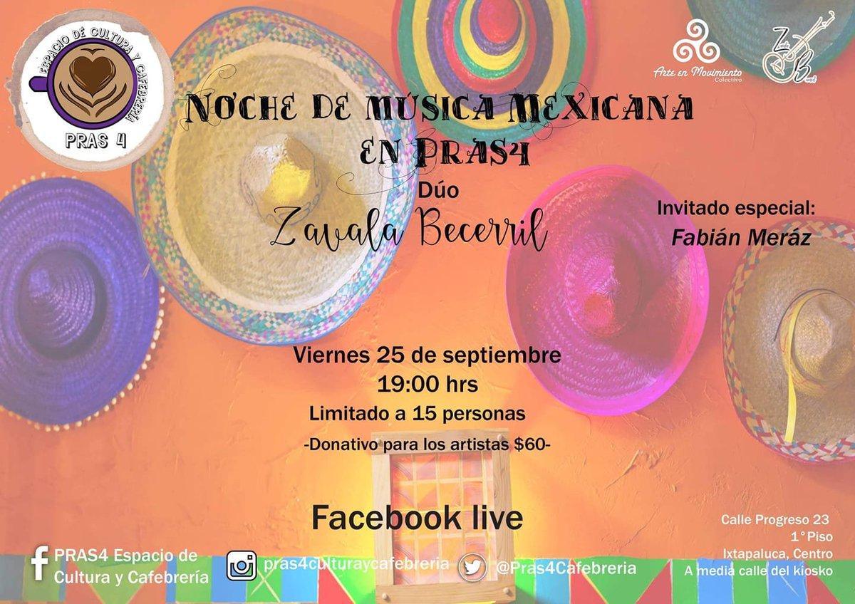 Hoy en @Pras4Cafebreria Noche de música mexicana con el dueto Zavala Becerril, guitarra y soprano excelentes de la región de los volcanes para el mundo. #PorqueElArteEsUnDerecho #DesdeIxtapalucaLaCulturaTambiénEs https://t.co/uZ9ibpsokR