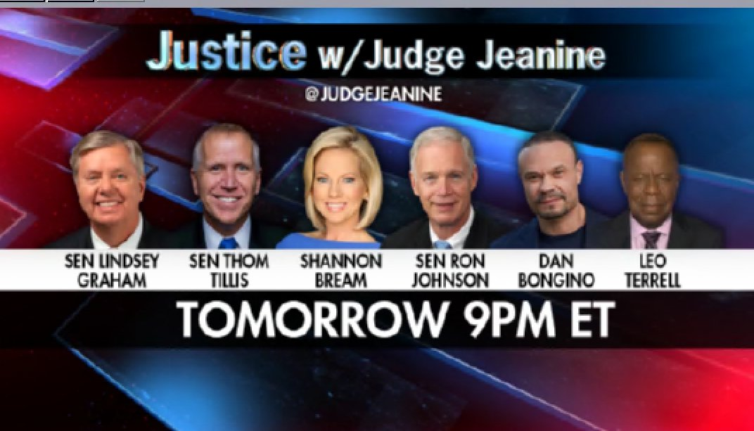 TOMORROW AT 9 PM ET! I will have @LindseyGrahamSC, @SenThomTillis, @ShannonBream, @SenRonJohnson, @dbongino, and @TheLeoTerrell on 'Justice'. You won't want to miss a single minute! Tune in. https://t.co/9ao1nWsRhB