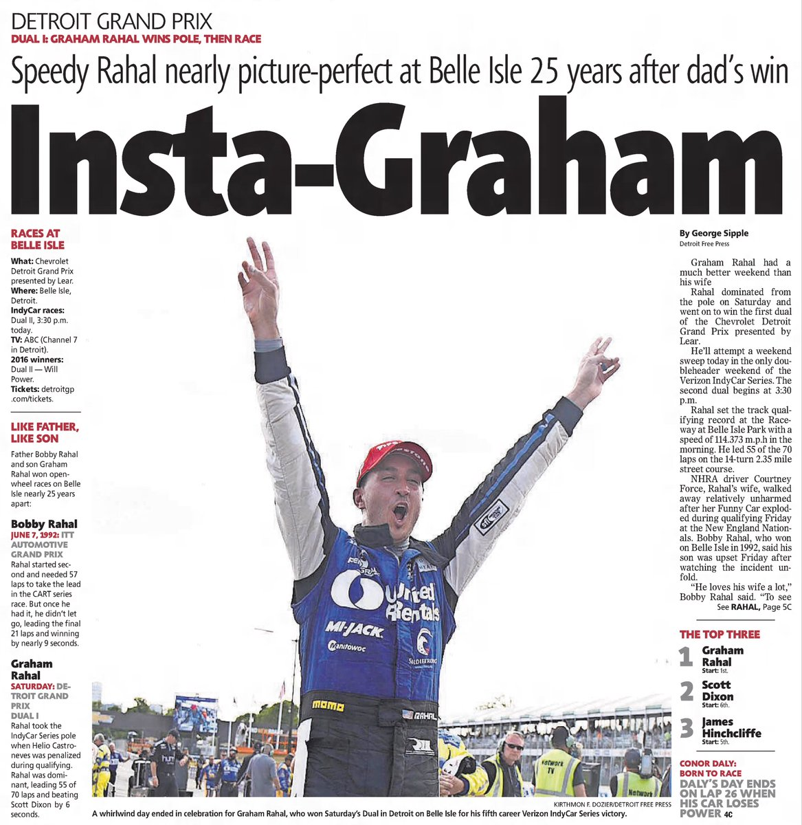 Gotta love the coverage in the @freep from #DualInDetroit I at the 2017 #DetroitGP as @GrahamRahal captured the 1st @IndyCar race of the weekend 25 years after his dad @BobRahal won the maiden race on Belle Isle! @RLLracing  #INDYCAR https://t.co/iPQcCJ5up5