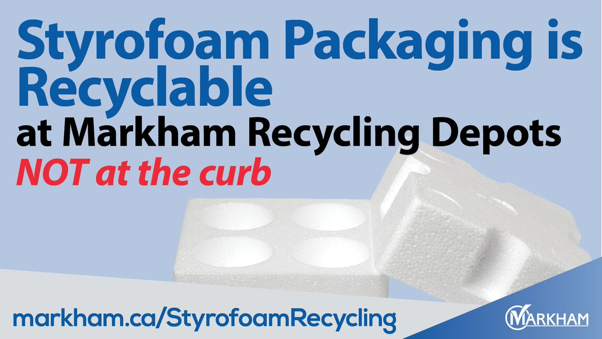 City Of Markham On Twitter As Of Oct 19 Styrofoam Packaging Isn T Accepted In Curbside Collection Drop Off At A Markham Recycling Depot Styrofoam Food Packaging Like Take Out Containers Meat Trays