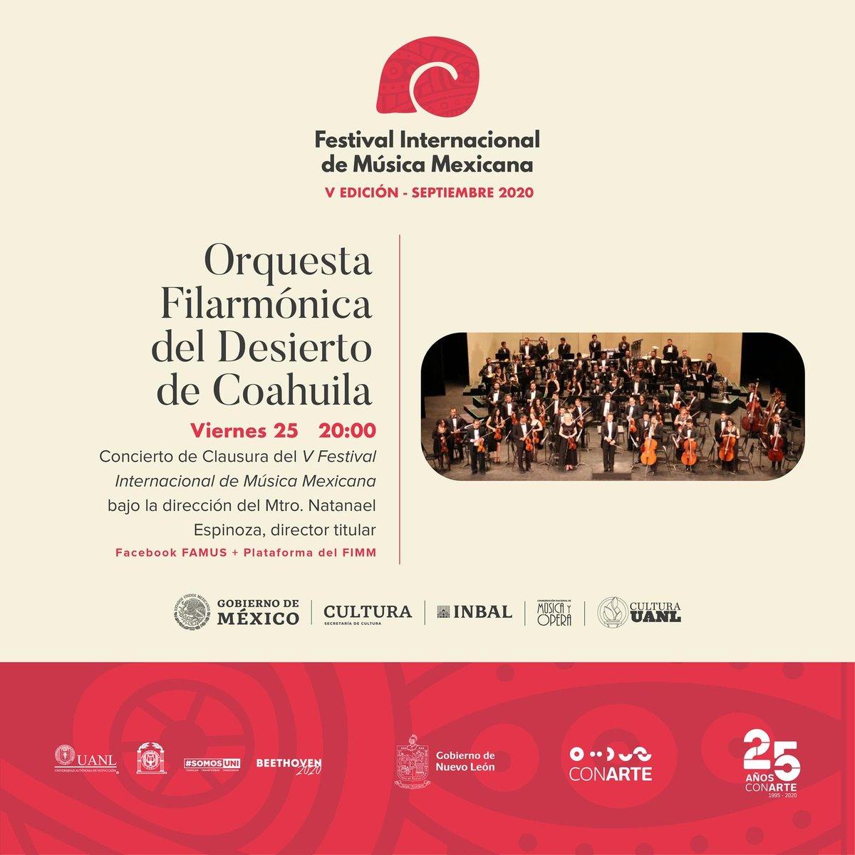 Acompáñanos hoy a las 20 horas, al concierto de Clausura del V Festival Internacional de Música Mexicana.  Participa la @fildecoahuila bajo la dirección del Mtro. @nata_espinoza, director titular.  @uanl @FAMUS_UANL @conartenl @MusicaINBA  #SomosFAMUS #SomosUni https://t.co/wERF3r1X7c