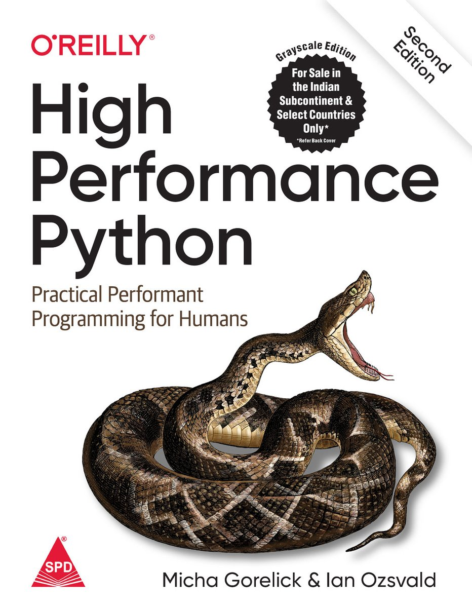 High Performance Python: Practical Performant Programming For Humans, Second Edition https://t.co/Rn3Y8eSLu6 @ThePSF @pyconindia @PythonKanpur @PyladiesI @pyladies @pyladieschennai #python #pythonprogramming #python3 #spdbooks #scipy #shroffpublishers #oreillymedia #fbm20 https://t.co/Eodx5D5Qmu