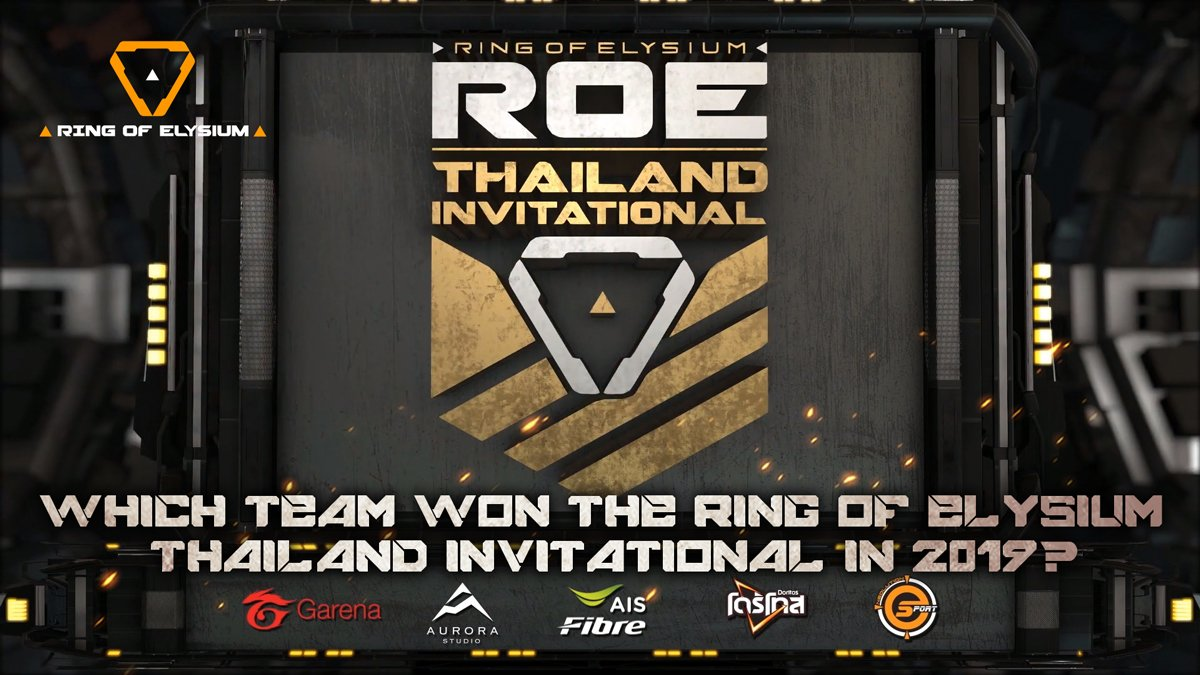 Let's see if some of you can remember! 🤔 #ringofelysium #playRoE  Which team won the Ring of Elysium Thailand Invitational in 2019? https://t.co/x1QvJPI51w