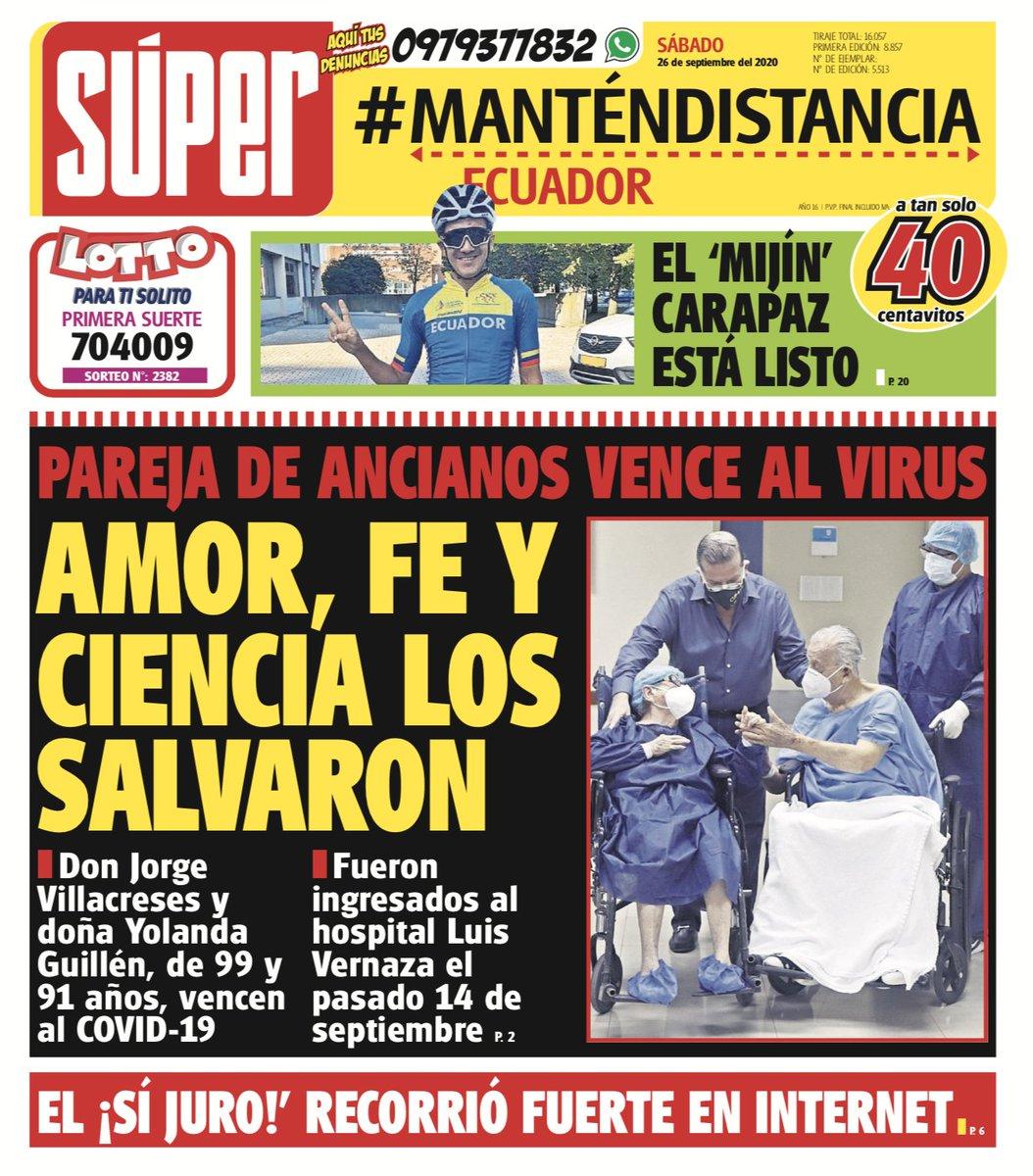 #FelizSábado | Les compartimos la portada de hoy, 25 de septiembre de 2020, en nuestra edición #Ecuador 📰  #ManténDistancia  #LasNuevas #Show #Cancha #PlanetaLoco #MiFamilia #DiarioSúper #Guayaquil #Quito #Ecuador https://t.co/LQn15LHOUd