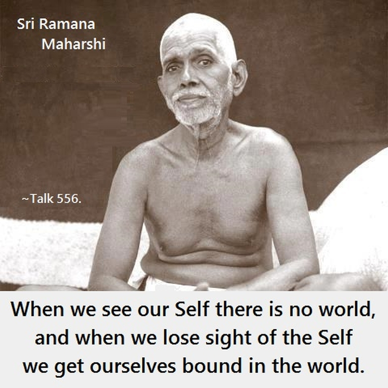 When we see our #Self there is no world, and we lose sigh of the Self we get ourselves bound in the #world.  #Ramana #Maharshi #Talk 556 #SriRamanaMaharshi #gyan #knowledge #truth #wisdom #quote https://t.co/69X4KOu7VL