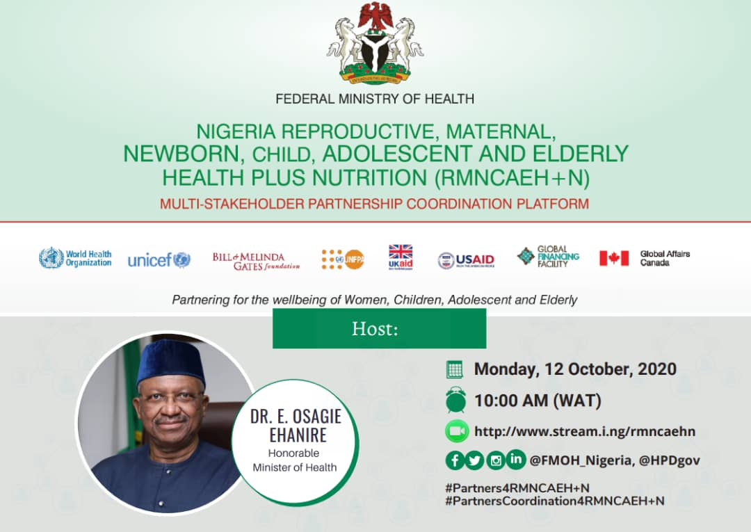 """Federal Ministry of Health, NIGERIA's tweet - """"Please join the #HMH  @DrEOEhanire & other stakeholders on this event """"Nigeria Reproductive,  Maternal, Neonatal, Child, Adolescent & Elderly Health Plus Nutrition  Multi-stakeholder partnership Coordination"""
