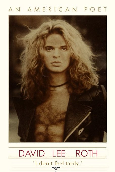 And, of course, happy birthday to my personal life hero, Diamond David Lee Roth.