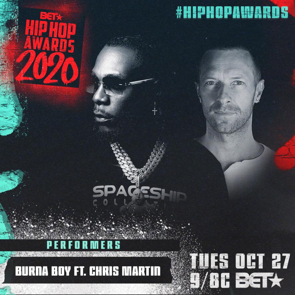 Watch @burnaboy and #ChrisMartin's performance at the 2020 @HipHopAwards TUES, OCT 27 9/8c on @BET! #HipHopAwards