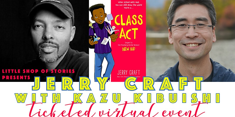 Dont miss your chance to join @JerryCraft in conversation with @boltcity TODAY about his new graphic novel, CLASS ACT. The fun begins at 7 PM ET! Reserve your spot for the @lilshopostories event here: fal.cn/3aNZf