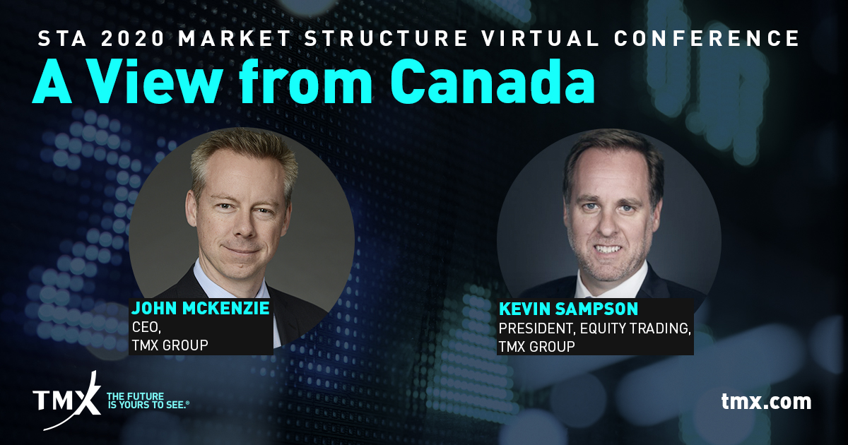 TMX Group CEO John McKenzie & Kevin Sampson, President of Equity Trading, TMX Group, are live now at #STAVirtualConference https://t.co/Ba3tqhzISA https://t.co/GgNo7njM2X