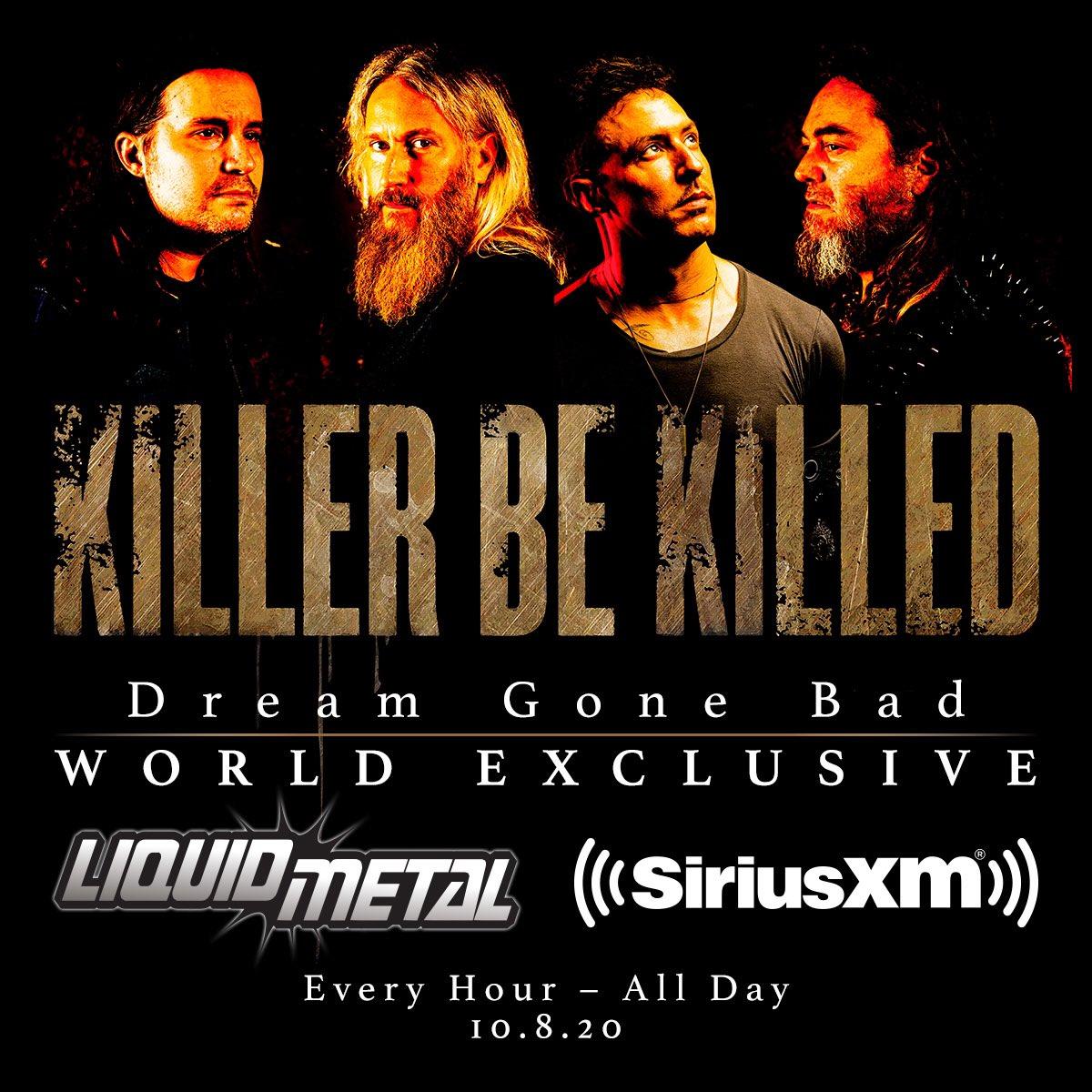 "NEW @KillerBeKilled @sxmliquidmetal World Exclusive ""Dream Gone Bad"" w/ @josemangin all day today!!"