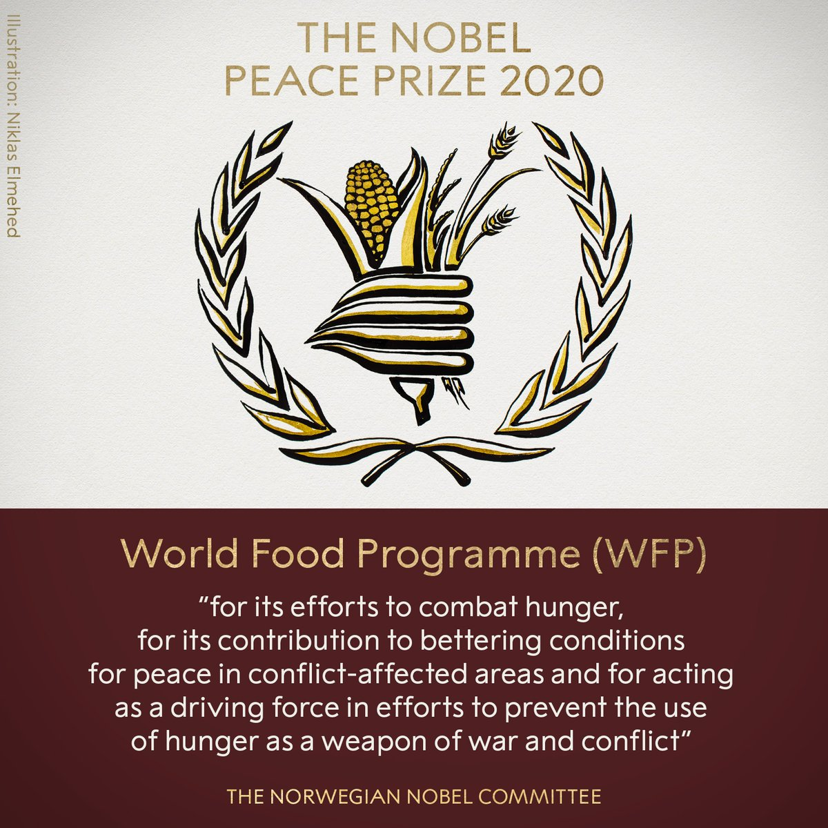 BREAKING NEWS:  The Norwegian Nobel Committee has decided to award the 2020 Nobel Peace Prize to the World Food Programme (WFP).  #NobelPrize #NobelPeacePrize