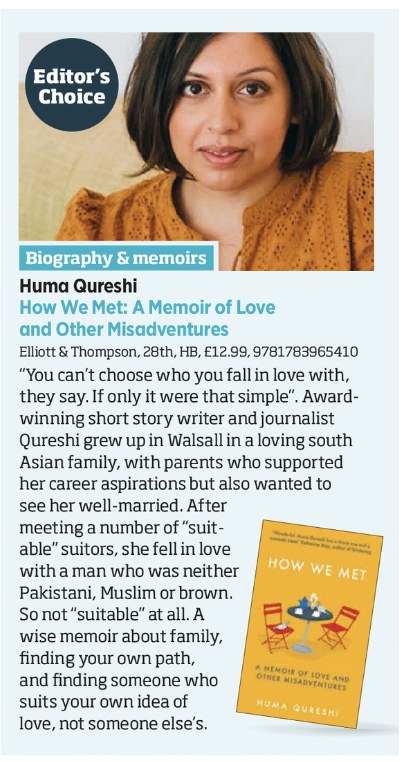 Were *thrilled* that @CaroSanderson has picked @huma_qureshi_uks forthcoming #HowWeMet as one of her Jan non-fiction Editors Choices in @thebookseller 'A wise memoir about family, finding your own path and finding someone who suits your own idea of love, not someone else's.'