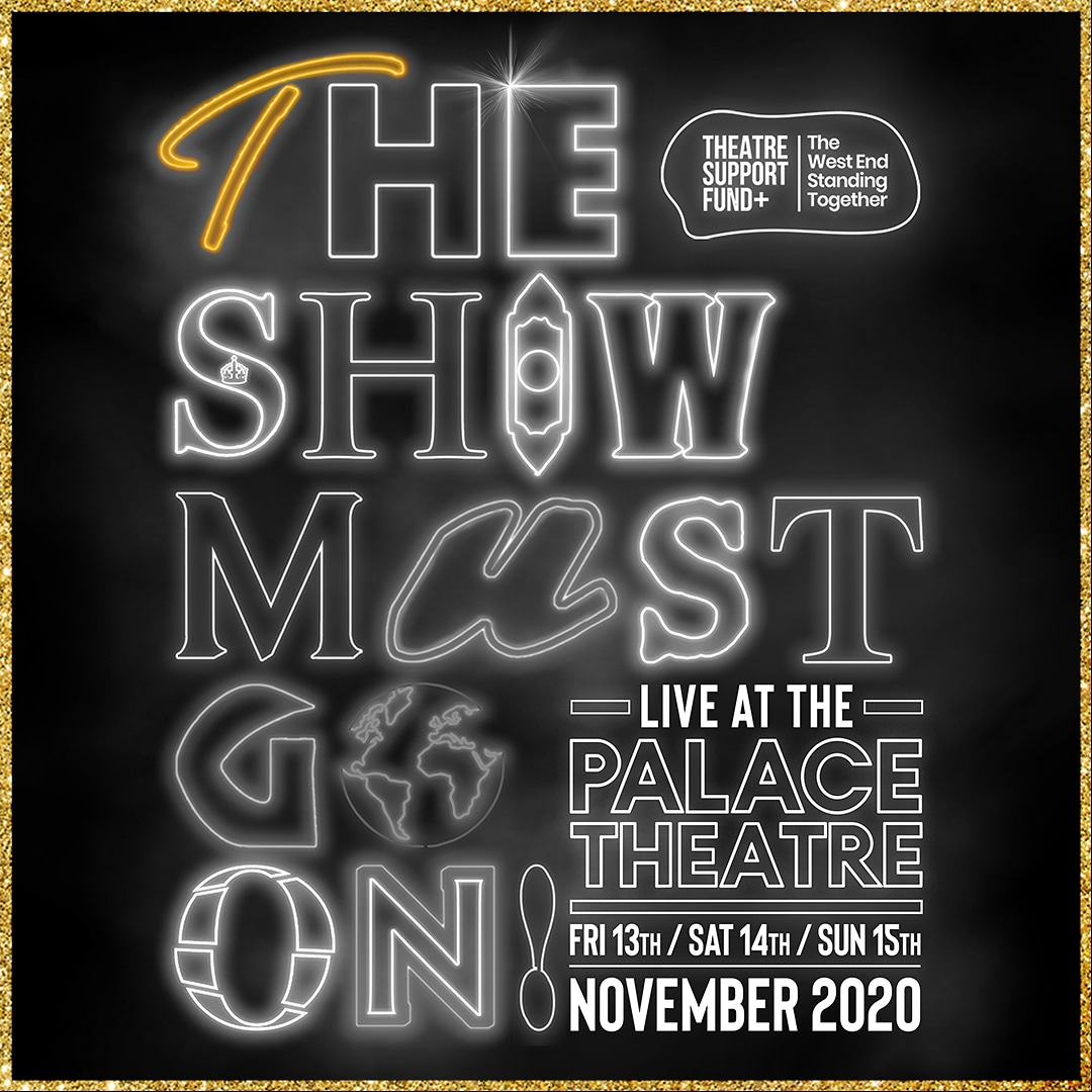 We are thrilled be taking part in THE SHOW MUST GO ON! AT THE PALACE THEATRE concert13–15Nov! Tickets are on sale NOW - all proceeds go to @actingforothers and #FleabagForCharity!   #TheShowMustGoOn #TheWestEndStandingTogether #LiveAtThePalace